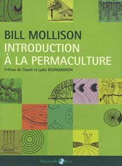 Livre : Introduction à la permaculture. Auteur : Bill Mollison