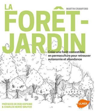 Livre : La forêt-jardin. Auteur : Martin Crawford