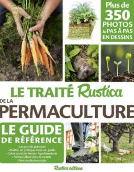 Livre : Le Traité Rustica de la Permaculture. Auteur : Linda Bedouet, Kévin Morel et Robert Elger